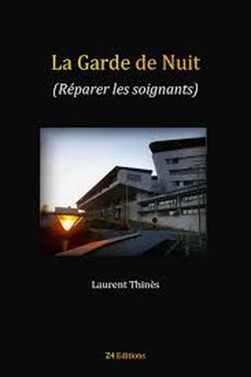 Laurent Thinès : sur le brise-glace des nuits de garde