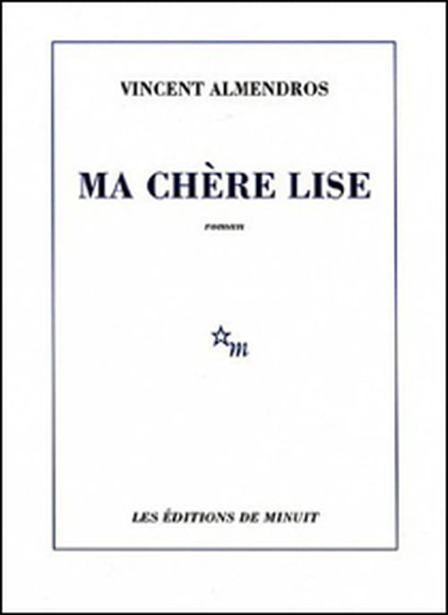 Ma chère Lise de Vincent Almendros : l'anti-Lolita ?