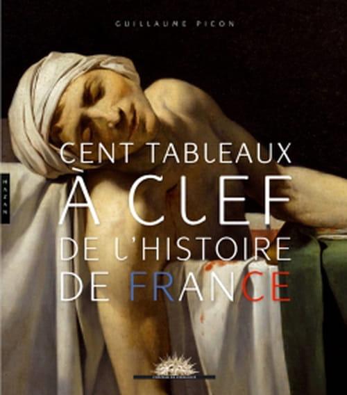 L'histoire de France sous le regard des peintres et de ceux qui l'ont faite