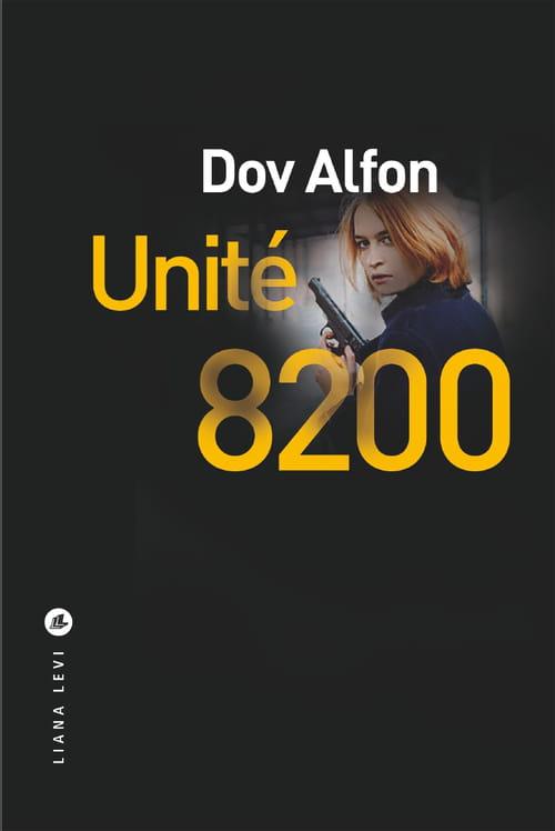 Unité 8200 : les poupées russes version israélienne