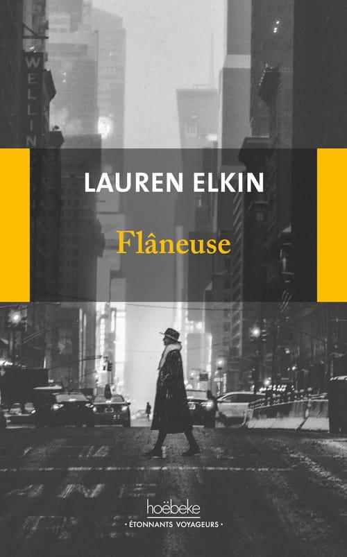Lauren Elkin : ce que marcher veut dire