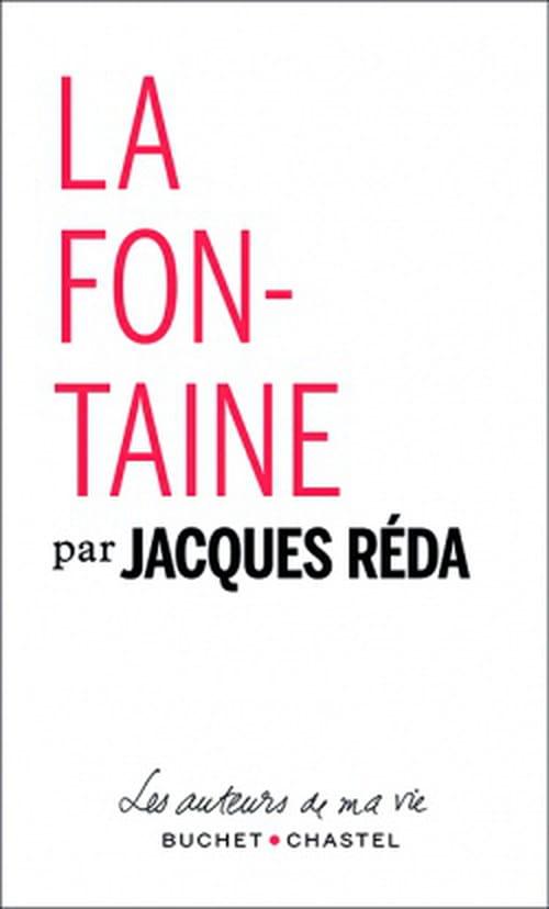 La Fontaine par Jacques Réda