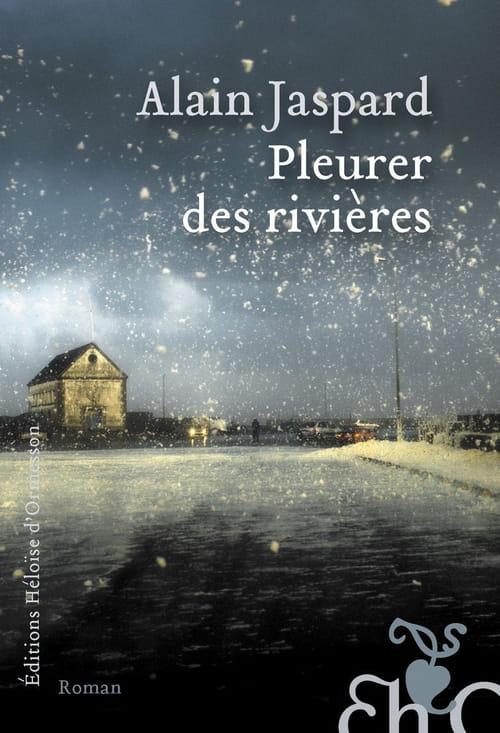 Pleurer des rivières de Alain Jaspard : rififi chez les gitans