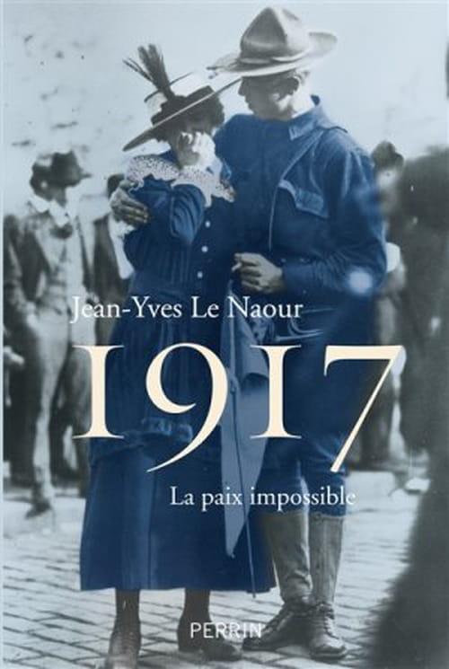 1917 la paix impossible, l'année des doutes