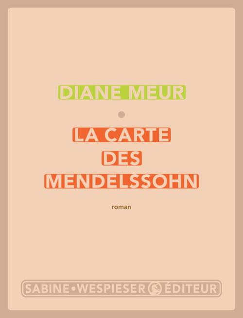 La carte des Mendelssohn… et le territoire de Jeanne Meur