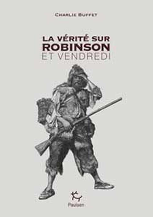La Vérité sur Robinson et Vendredi