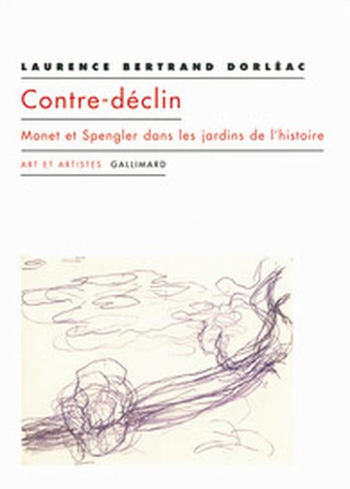 Monet et Spengler dans les jardins de l'histoire