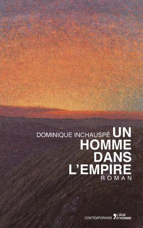 Dominique Inchauspé, Un homme dans l'Empire : Un frère de Maldoror ?