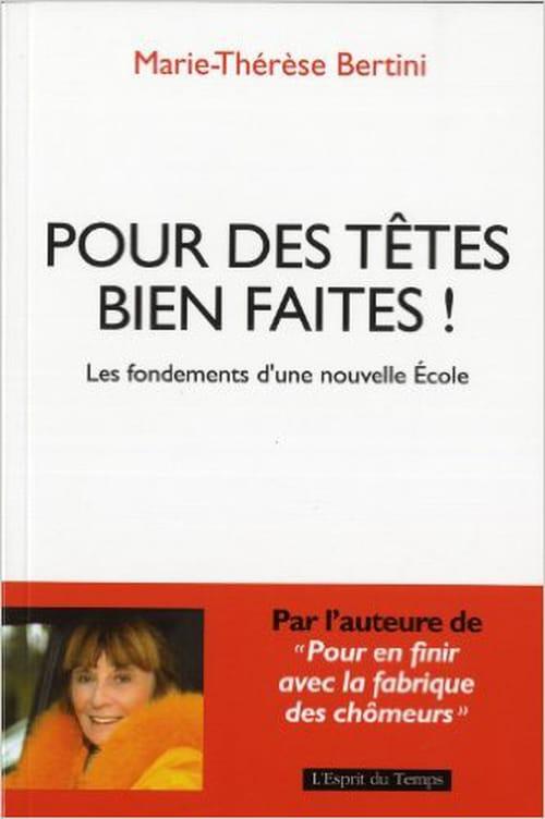 Un livre sur la stratégie de la réussite: «Pour des têtes bien faites » de Marie-Thérèse Bertini