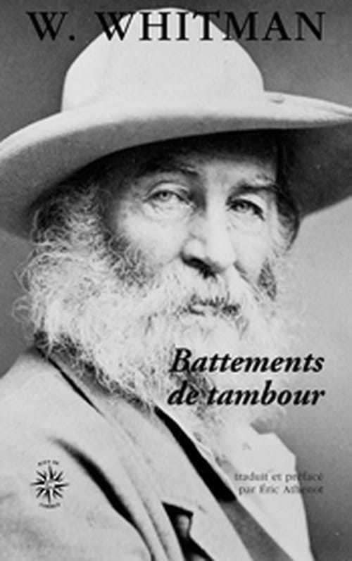 Les battements de tambour de Whitman sont autant de battements de cœur