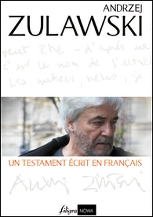 Andrzej Zulawski, Un testament écrit en français