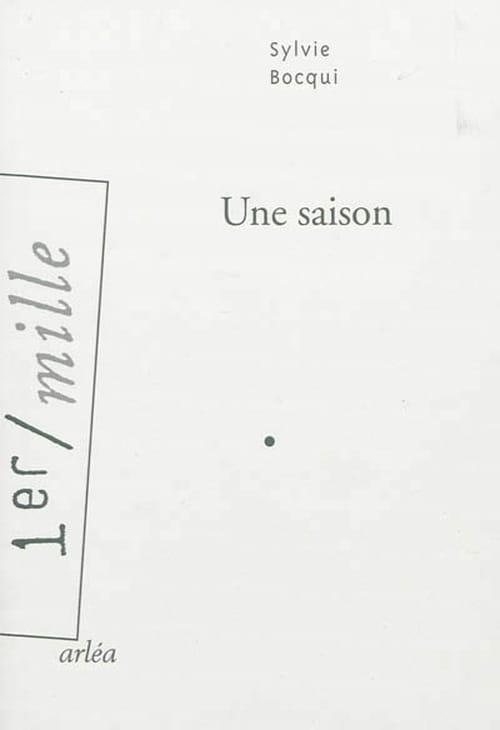 Sylvie Bocqui, Une saison : Un parfum de femme