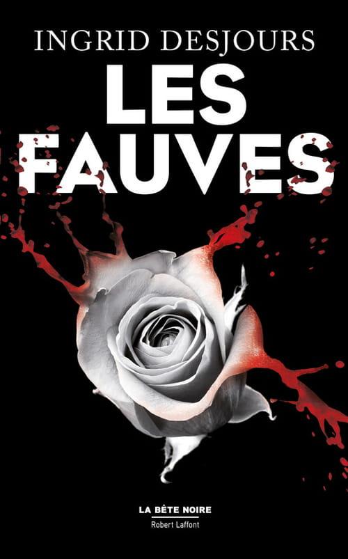 """Ingrid Desjours lâche les """"Fauves"""" et s'impose dans un roman noir sur fond de djihad"""