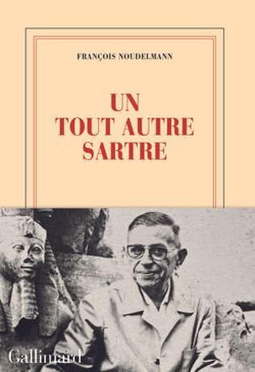François Noudelmann : Sartre est un autre