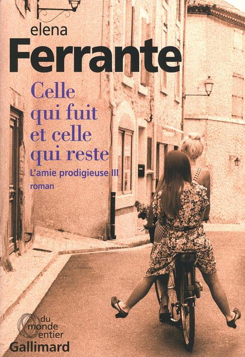 Celle qui fuit et celle qui reste… le meilleur d'Elena Ferrante