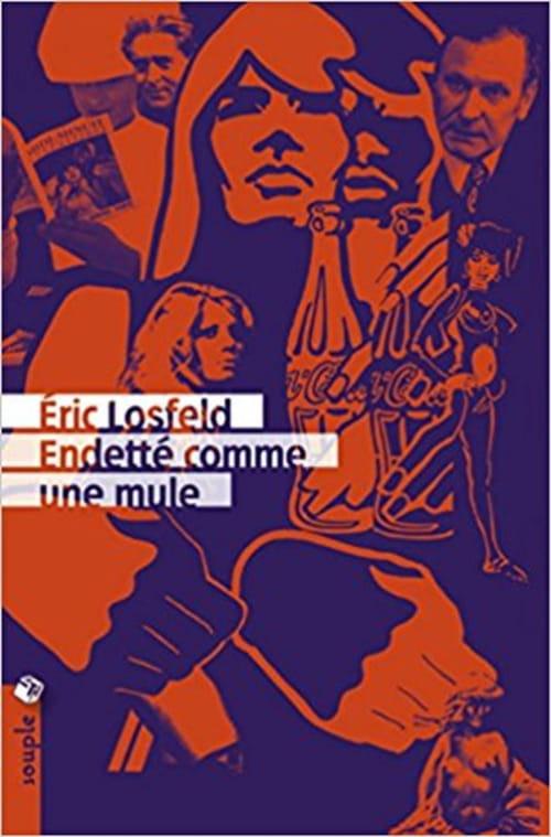 Éric Losfeld : Endetté comme une mule