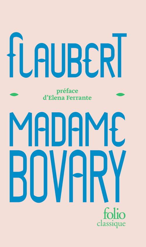 Madame Bovary, éternellement…