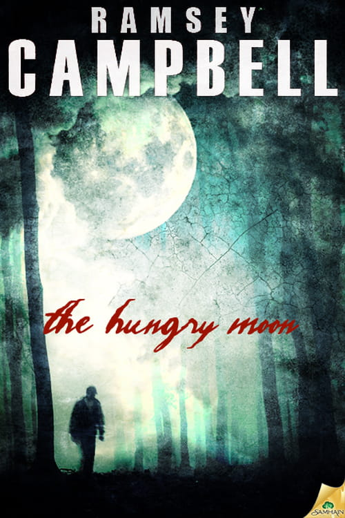The Hungry Moon, de Ramsey Campbell
