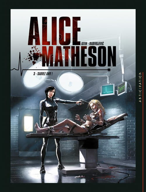 Alice Matheson, tome 3 : Sauvez Amy !
