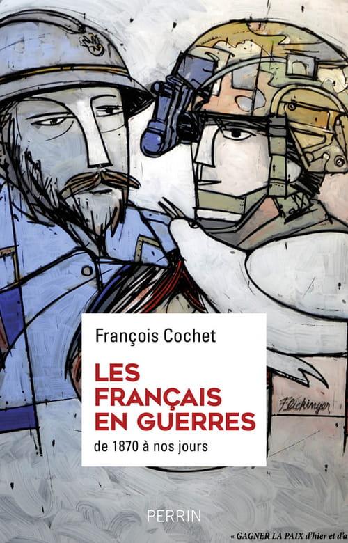 Les Français en guerres, une histoire singulière