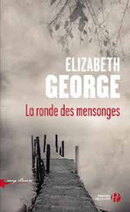 La ronde des mensonges d'Elisabeth George ou l'art d'écrire un polar qui n'en est pas un