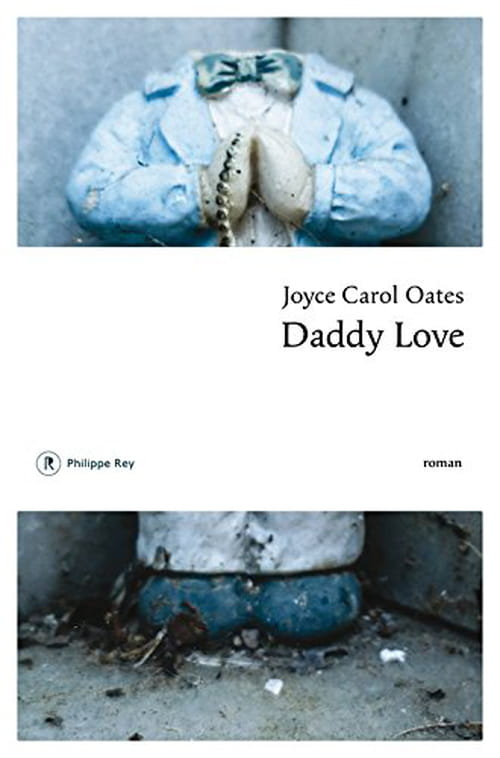 Joyce Carol Oates, Daddy Love: La nuit du chasseur