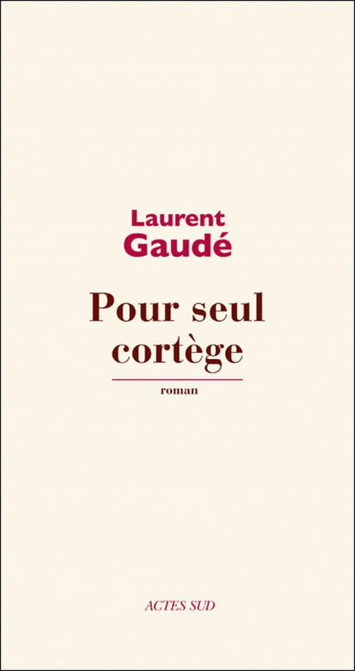 """""""Pour seul cortège"""", le grand roman de Laurent Gaudé sur Alexandre le Grand"""