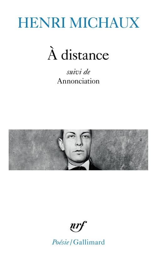 Henri Michaux, À distance, mais toujours avec élégance