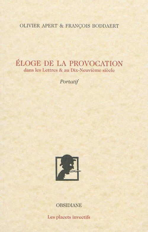 Éloge de la provocation dans les Lettres