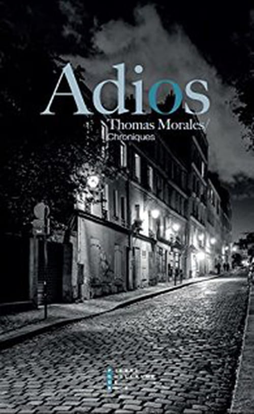 Adios - Thomas Moralès