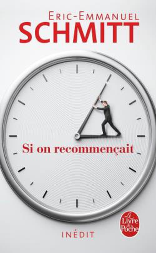"""Éric-Emmanuel Schmitt, """"Si on recommençait"""""""
