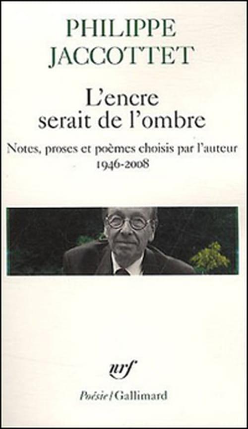 """Philippe Jaccottet, """"L'encre serait de l'ombre"""" : poésie du matin"""