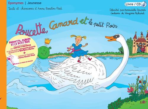 Poucette, Canard et le Petit Pois : le bijou d'Anne Boutin-Pied