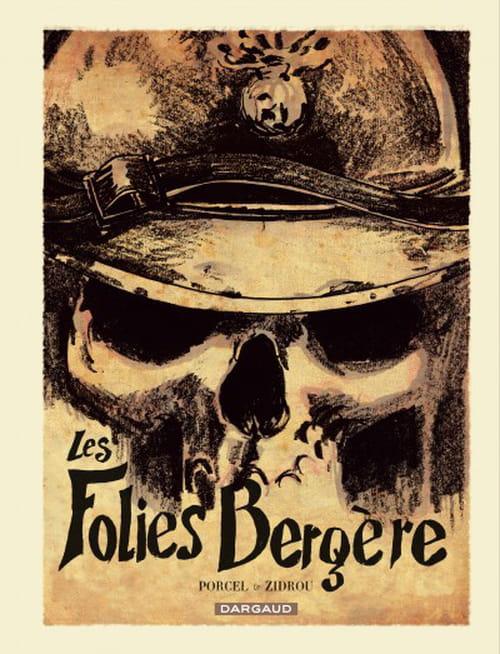 Les Folies Bergère sonne mieux que la 17e compagnie d'infanterie pour Zidrou et Porcel