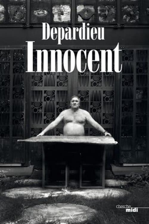 Gérard Depardieu, l'innocent aux mains sales