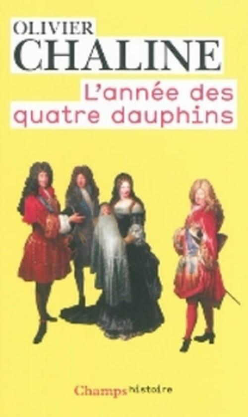 1711-1712, l'année ses quatre dauphins prétendant au trône de France