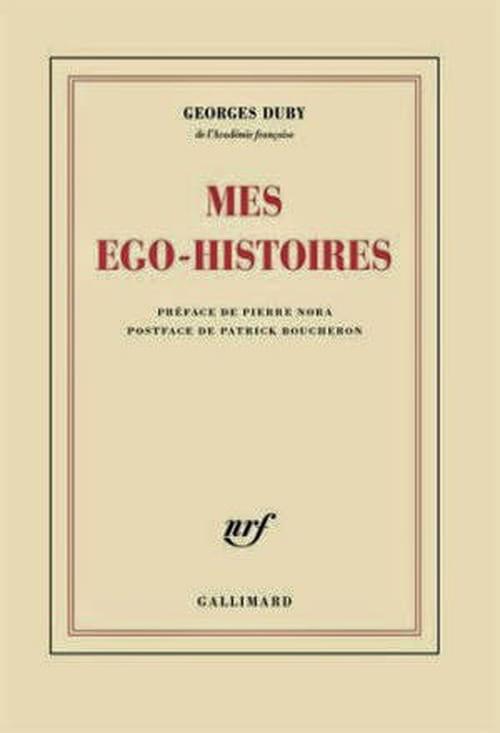 """""""Mes ego-histoires"""", George Duby et ses secrets"""