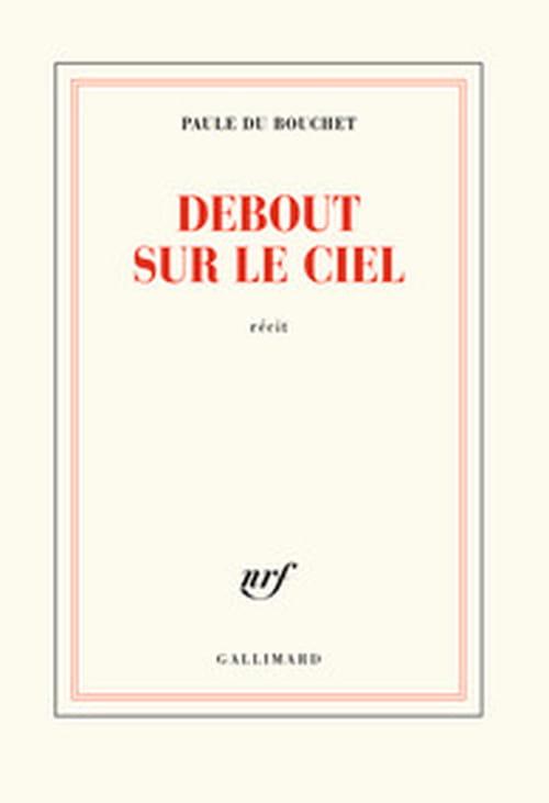 De l'absence à la présence : Paule Du Bouchet