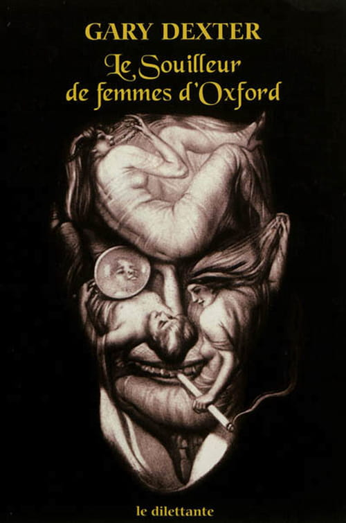 Le Souilleur de femmes d'Oxford, de Gary Dexter : Sex and the Mystery