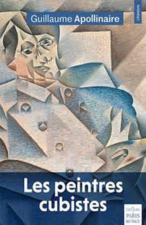 Le cubisme selon Apollinaire