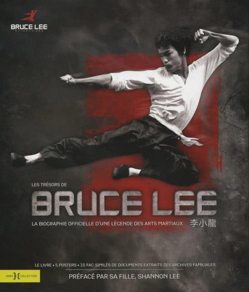 Les Trésors de Bruce Lee, la biographie officielle d'une légende des arts martiaux