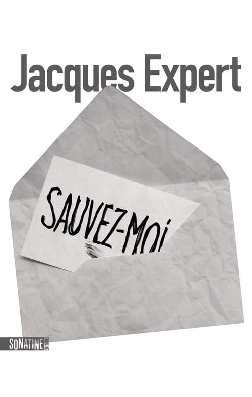 Jacques Expert, Sauvez-moi : Noir, c'est noir
