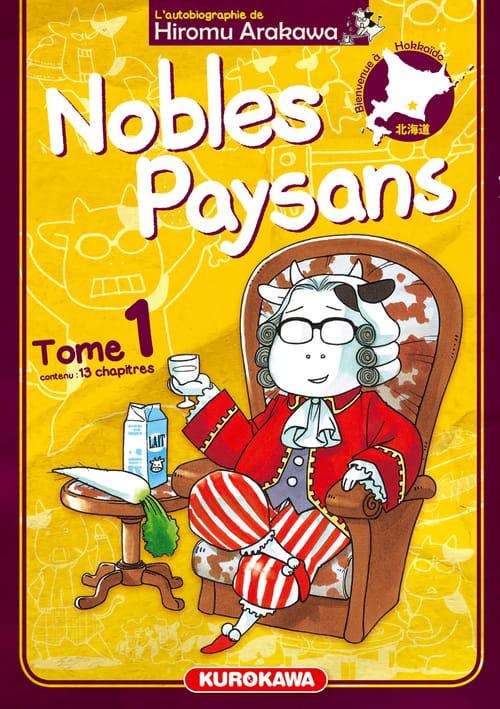 Nobles paysans 1, l'autobiographie de Hiromu Arakawa