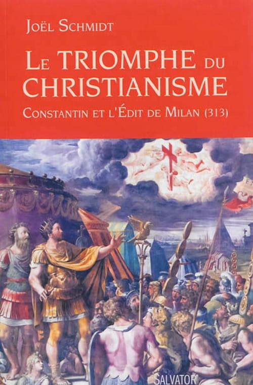 Le triomphe du christianisme : Constantin et l'édit de Milan (313)