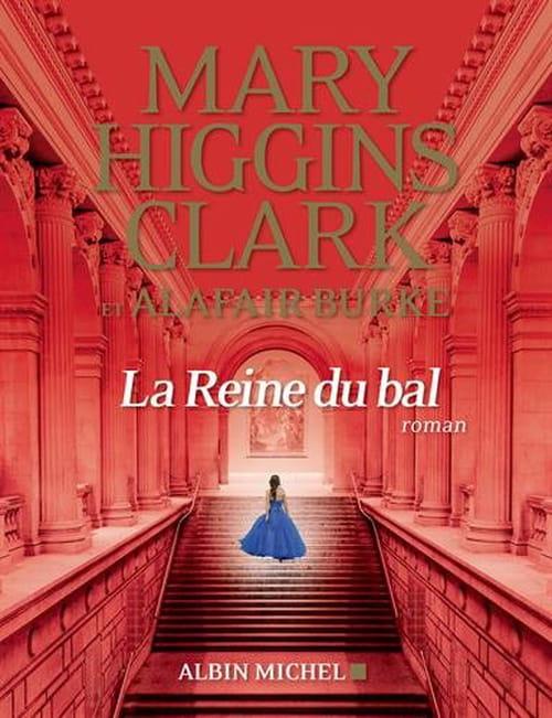 MarryHiggins Clark, La reine du bal : Plongée au cœur de la haute société