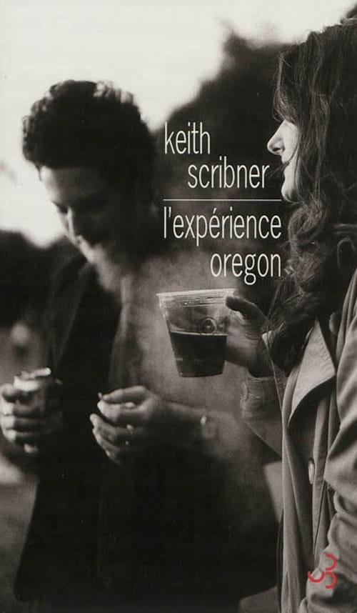 """Keith Scribner et """"L'expérience Oregon"""" : un roman rempli de suspense,  un véritable combat contre nos démons intérieurs"""