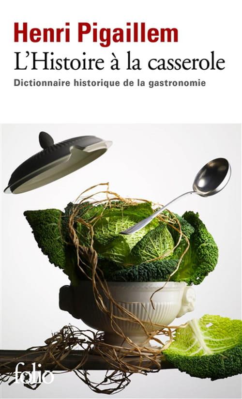 L'Histoire à la casserole
