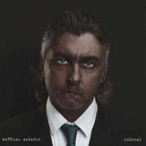 """Colonel"", l'album de Mathieu Saladin, personnage de fiction d'Amélie Nothomb"