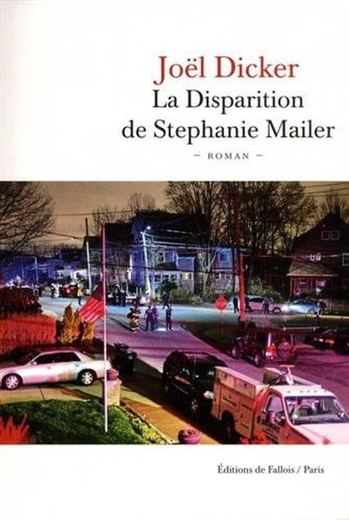 La disparition de Stephanie Mailer.