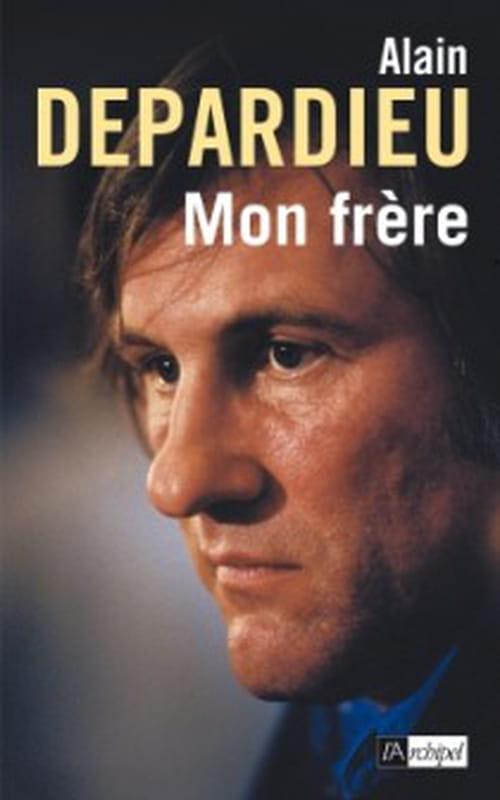 Gérard Depardieu, mon frère